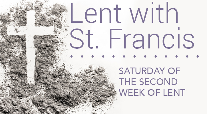 Lent with St. Francis: Giving it All Away