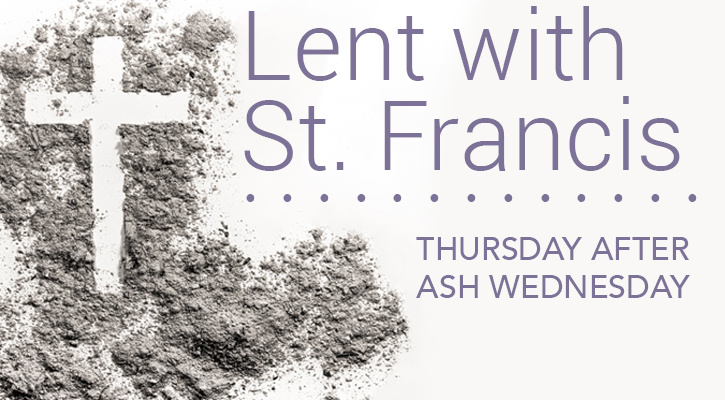 Lent with St. Francis: Take Up Your Cross