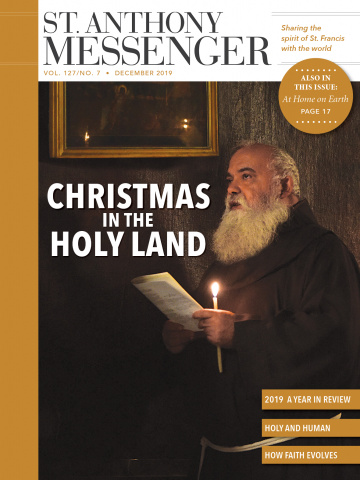 December 2019 St. Anthony Messenger